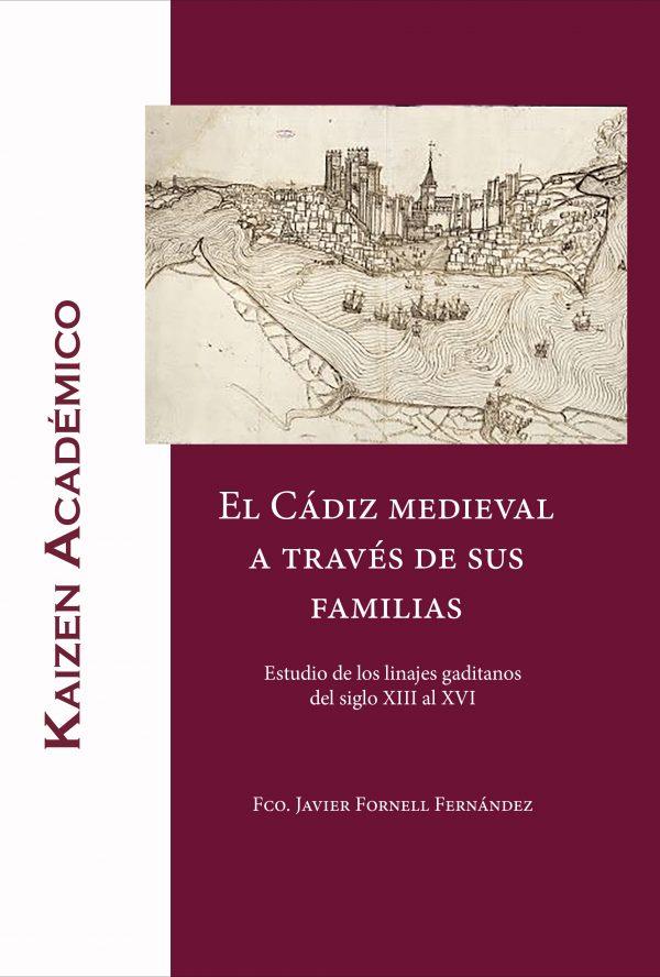 El cadiz medieval a través de sus familias